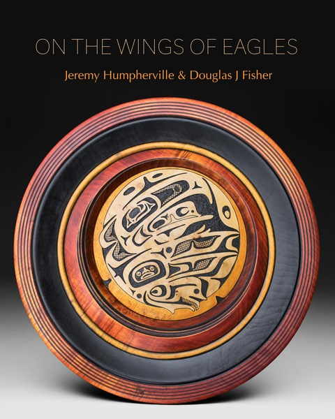 Jeremy Humpherville and Douglas Fisher On the Wings of Eagles